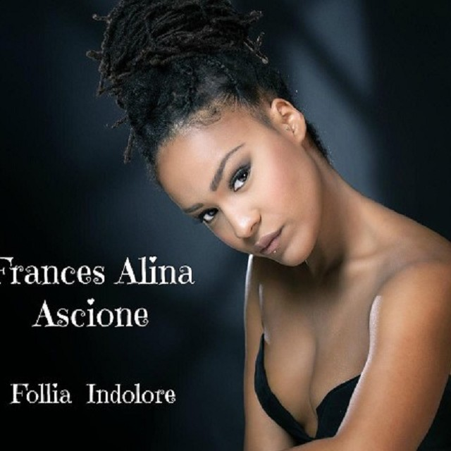 Frances Alina Ascione - Follia Indolore
